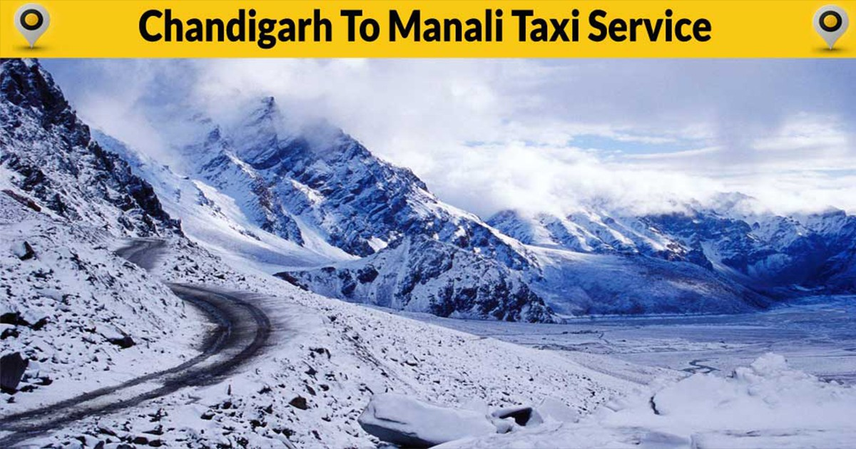 Chandigarh Manali taxi service one way Chandigarh To Manali Taxi Service Chandigarh Manali Taxi Service